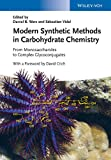 img - for Modern Synthetic Methods in Carbohydrate Chemistry: From Monosaccharides to Complex Glycoconjugates book / textbook / text book