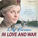In Love and War Audiobook by Lily Baxter Narrated by Penelope Freeman