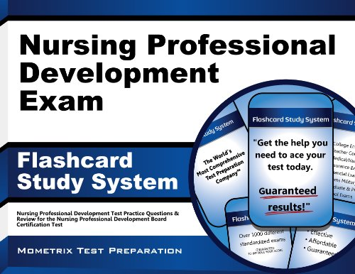 Nursing Professional Development Exam Flashcard Study System: Nursing Professional Development Test Practice Questions and Review for the Nursing Prof
