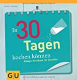 img - for In 30 Tagen kochen k nnen book / textbook / text book