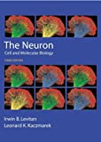 img - for The Neuron: Cell and Molecular Biology by Levitan Ph.D., Irwin B., Kaczmarek Ph.D., Leonard K. (2001) Paperback book / textbook / text book