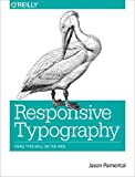 Responsive Typography: Using Type Well on the Web