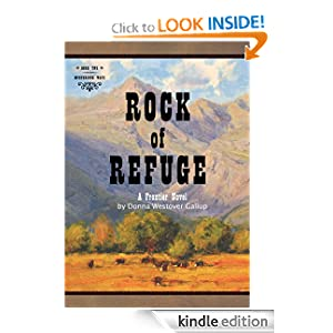 Rock of Refuge: A Frontier Novel (Mysterious Ways # 2)