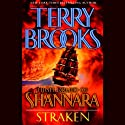 Straken: High Druid of Shannara, Book 3 (       UNABRIDGED) by Terry Brooks Narrated by Paul Boehmer