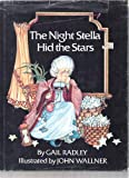 The Night Stella Hid the Stars (0517532565) by Radley, Gail