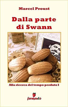 Dalla parte di Swann (Emozioni senza tempo) (Italian Edition) - Kindle