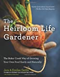 Search : The Heirloom Life Gardener: The Baker Creek Way of Growing Your Own Food Easily and Naturally