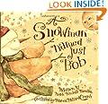 A Snowman Named Just Bob