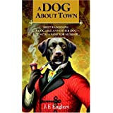 A Dog About Town ~ J. F. Englert