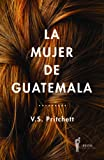 img - for La mujer de Guatemala (Spanish Edition) book / textbook / text book