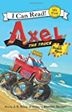 img - for Axel the Truck: Beach Race (My First I Can Read) book / textbook / text book