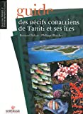 img - for guide des r cifs coralliens de Tahiti et ses  les book / textbook / text book