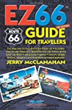 Route 66: EZ66 GUIDE For Travelers - 3RD EDITION
