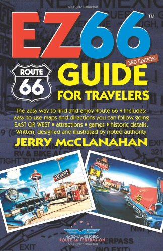 Route 66: EZ66 GUIDE For Travelers - 3RD EDITION: Jerry McClanahan: 9780970995193: Amazon.com: Books