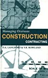 img - for Managing Overseas Construction Contracting book / textbook / text book