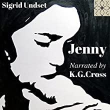 Jenny Audiobook by Sigrid Undset Narrated by Kristin Gjerlw