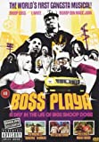 Snoop Dogg: Boss Playa - A Day In The Life Of Bigg Snoop Dogg [DVD]