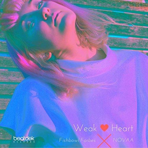 weak-heart-original-mix