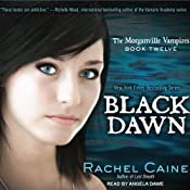 Black Dawn: Morganville Vampires, Book 12 | [Rachel Caine]