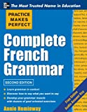 img - for Practice Makes Perfect Complete French Grammar (Practice Makes Perfect Series) book / textbook / text book