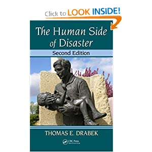 The Human Side of Disaster, Second Edition Thomas E. Drabek
