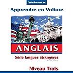 Apprendre en Voiture: Anglais, Niveau 3 | Henry N. Raymond