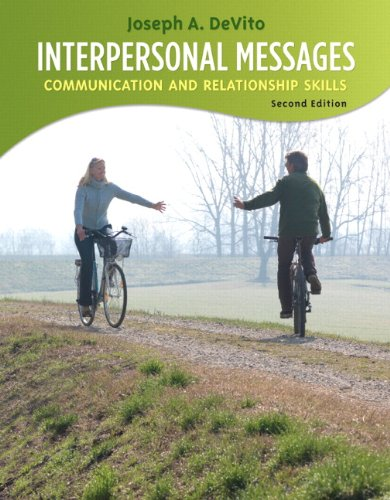 Interpersonal Messages: Communication and Relationship...
