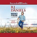 Renegade's Pride | B. J. Daniels