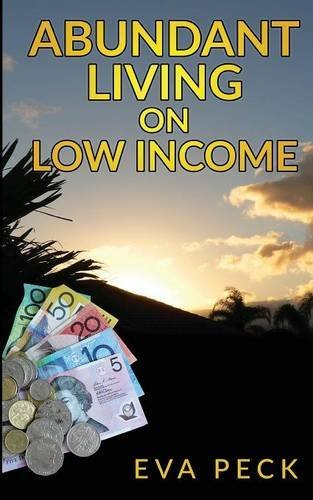 Book: Abundant Living on Low Income by Eva Peck