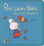 echange, troc Marie-France Floury, Fabienne Boisnard - Petit Lapin Blanc lave son doudou