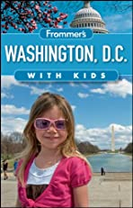 Frommer's Washington D.C. with Kids (Frommer's With Kids)
