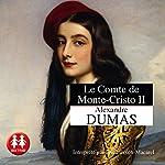 Le comte de Monte-Cristo II | Alexandre Dumas