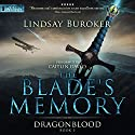 The Blade's Memory: Dragon Blood, Book 5 Audiobook by Lindsay Buroker Narrated by Caitlin Davies