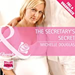 The Secretary's Secret | Michelle Douglas
