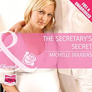 The Secretary's Secret | [Michelle Douglas]