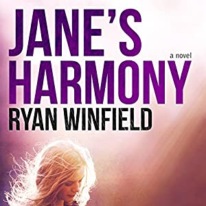 Jane's Harmony: A Novel | [Ryan Winfield]