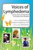 img - for Voices of Lymphedema: Stories, Advice, and Inspiration from Patients and Therapists book / textbook / text book