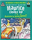Maurice Cleans Up (Picture Knight) (0340529563) by Baker, Geoffrey