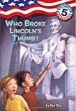 Capital Mysteries #5: Who Broke Lincoln's Thumb? (A Stepping Stone Book(TM)) (0375825584) by Roy, Ron