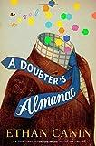 A Doubters Almanac: A Novel