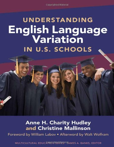 Understanding English Language Variation in U.S. Schools (Multicultural Education Series)
