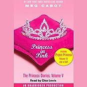 Princess in Pink: The Princess Diaries, Volume 5 | Meg Cabot