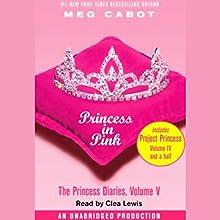 Princess in Pink: The Princess Diaries, Volume 5 | Livre audio Auteur(s) : Meg Cabot Narrateur(s) : Clea Lewis