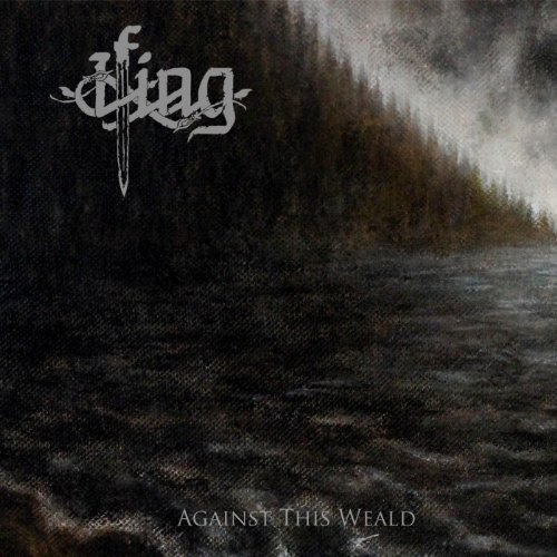 Ifing-Against This Weald-CD-FLAC-2014-mwnd Download