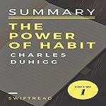 Summary: The Power of Habits by Charles Duhigg |  Swiftread