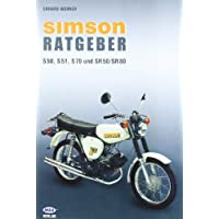 Simson Ratgeber. Für S 50, S 51, S70 und SR 50/SR 80