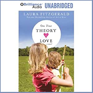 One True Theory of Love Audiobook
