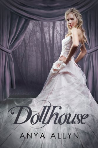 Dollhouse (The Dollhouse Trilogy)