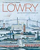 img - for Lowry and the Painting of Modern Life book / textbook / text book