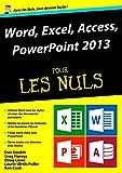 Word, Excel, PowerPoint et access 2013 M�gapoche Pour les Nuls